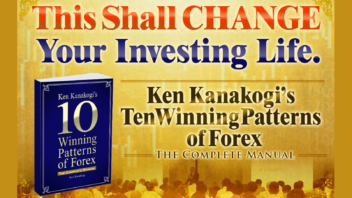Ken Kanakogi's Ten Winning Patterns of Forex The Complete Manual